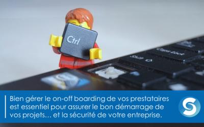Sécurité : gérez-vous correctement le on-off boarding de vos prestataires externes ?