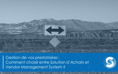 12 points pour choisir entre Solution d'Achats et Vendor Management System