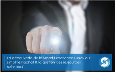 Connaissez-vous la Smart Expérience OBMS?
